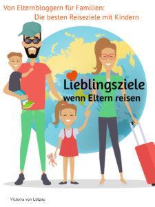 Lieblingsziele – der Reiseführer von Bloggern für Eltern
