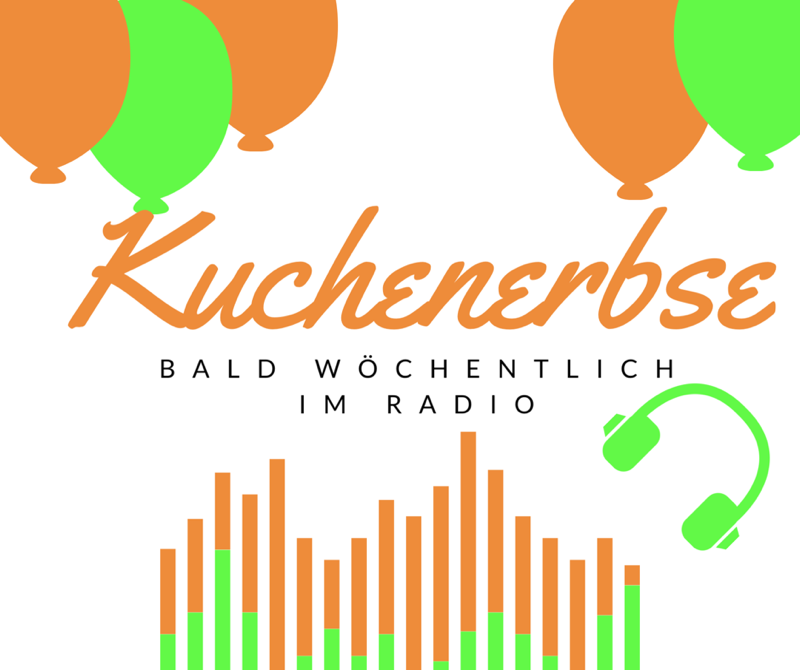 Kuchenerbse goes Radio
