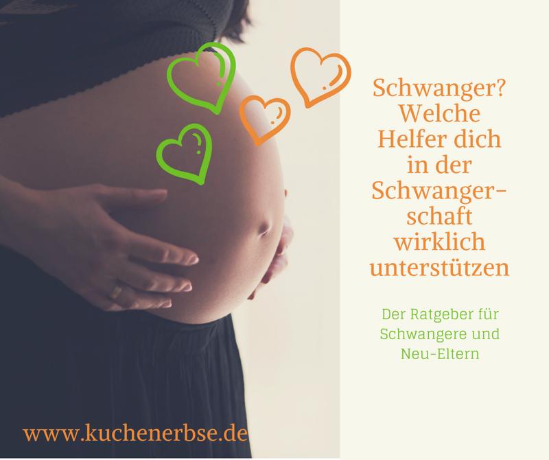 Schwanger? Welche Helfer dich in der Schwangerschaft wirklich unterstützen
