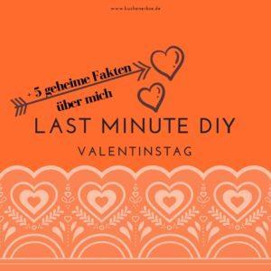 Last-Minute Valentinstag DIY & 5 geheime Fakten