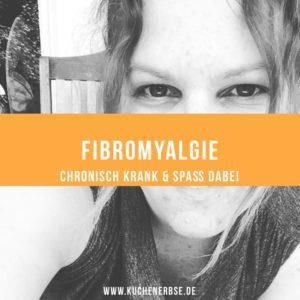 Chronisch krank & Spass dabei: Fibromyalgie