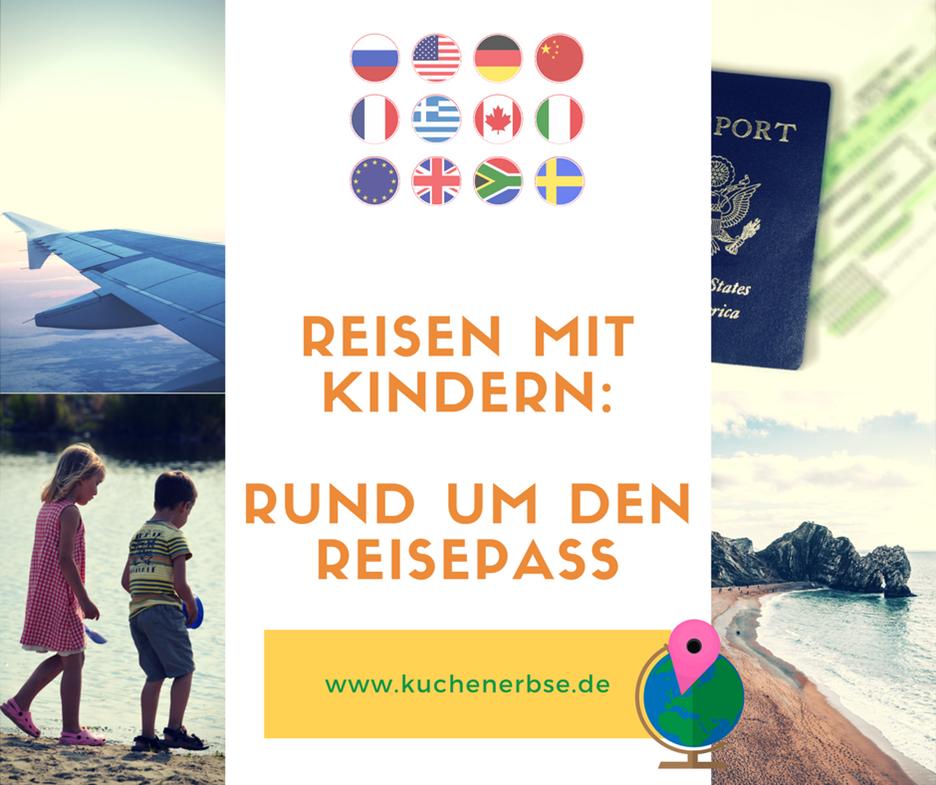 Reisen mit Kind: Rund um den Reisepass
