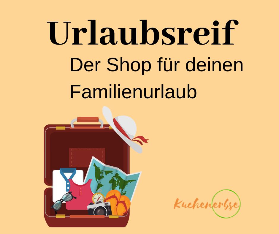 Neu: Shop für reisefreudige Familien [Eigenwerbung]
