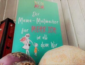 Wow Mom – DAS Buch für Mütter während Corona