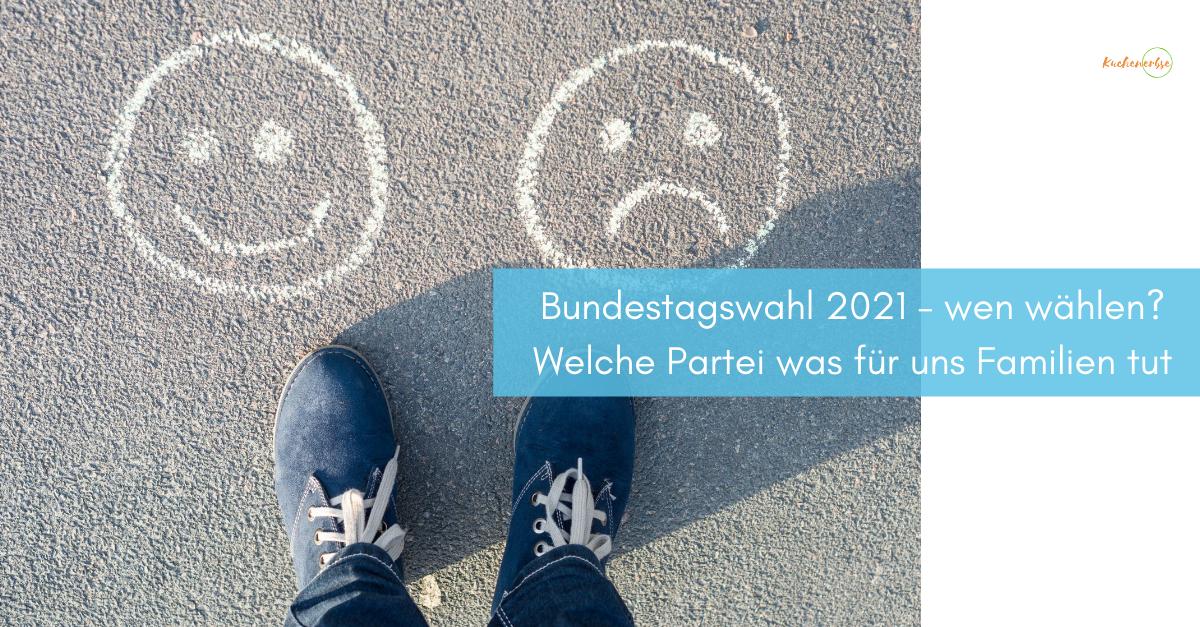 Read more about the article Bundestagswahl 2021 – wen wählen? Welche Partei was für uns Familien tut