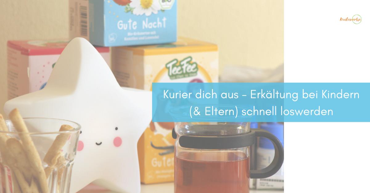 Read more about the article Kurier dich aus – Erkältung bei Kindern (& Eltern) schnell loswerden [werbung]
