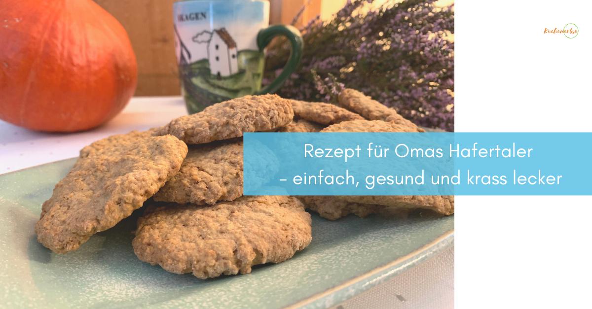 Read more about the article Rezept für Omas Hafertaler – einfach, gesund und krass lecker